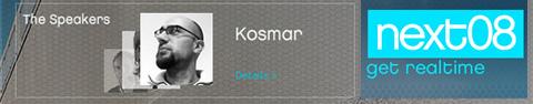 kosmar @ next08
