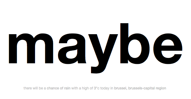 maybe rain in brussels