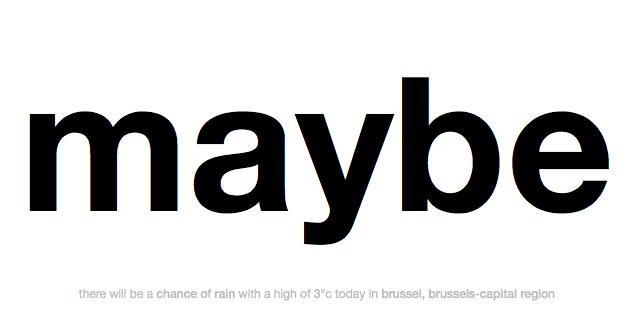 maybe rain in brussels
